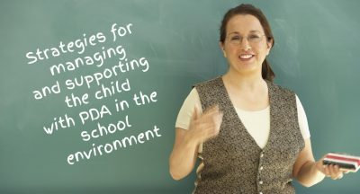 Supporting the child with PDA in the classroom – Part One