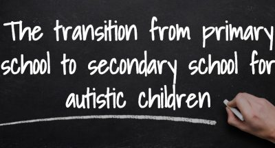 Transitioning to secondary school from primary school for Autistic children