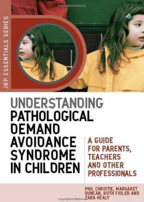 understanding pathological demand avoidance syndrome in children book cover