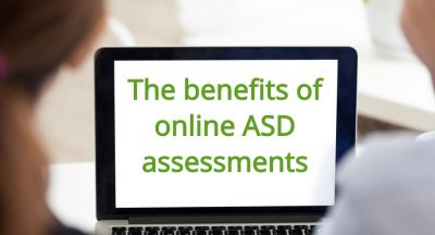 The benefits of online ASD assessments